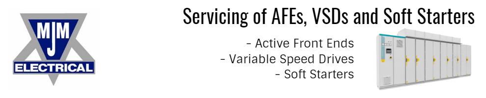 Servicing of AFEs VSDs and Soft Starters